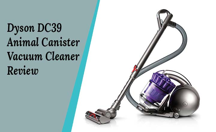dyson dc39 animal canister vacuum cleaner review the reviewd. Black Bedroom Furniture Sets. Home Design Ideas